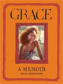 Grace A Memoir By Grace Coddington
