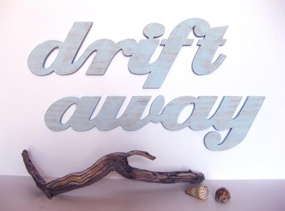 Drift Away Sign