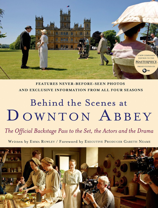 Downton Abbey Behind The Scenes Book