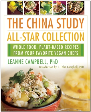 The China Study All Star Collection Cookbook