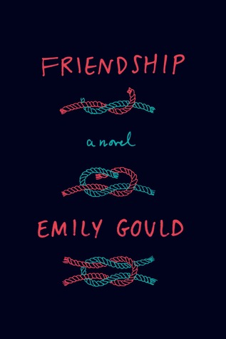 Friendship by Emily Gould Book Cover
