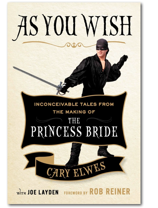 As You Wish Cary Elwes