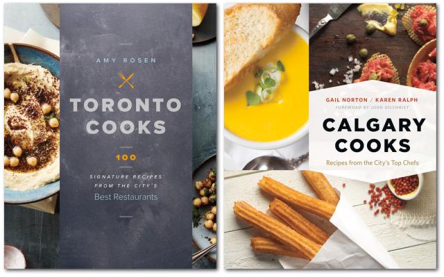 Toronto Cooks Calgary Cooks Cookbooks