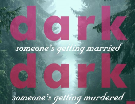 In a Dark Dark Wood Beach Reads