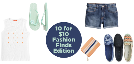 10 for $10 Fashion Finds Edition